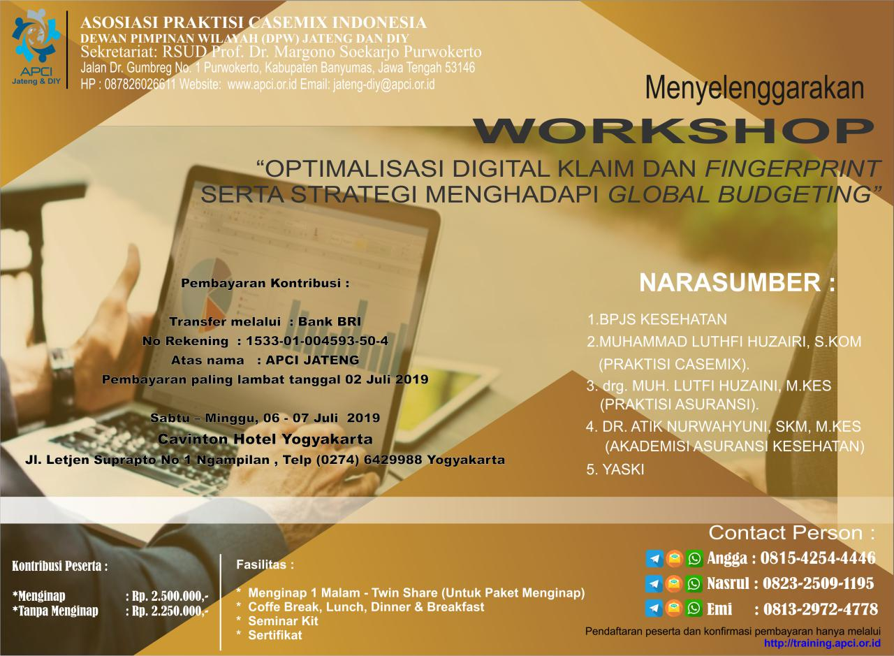 WORKSHOP : OPTIMALISASI DIGITAL KLAIM DAN FINGERPRINT SERTA STRATEGI MENGHADAPI GLOBAL BUDGETING