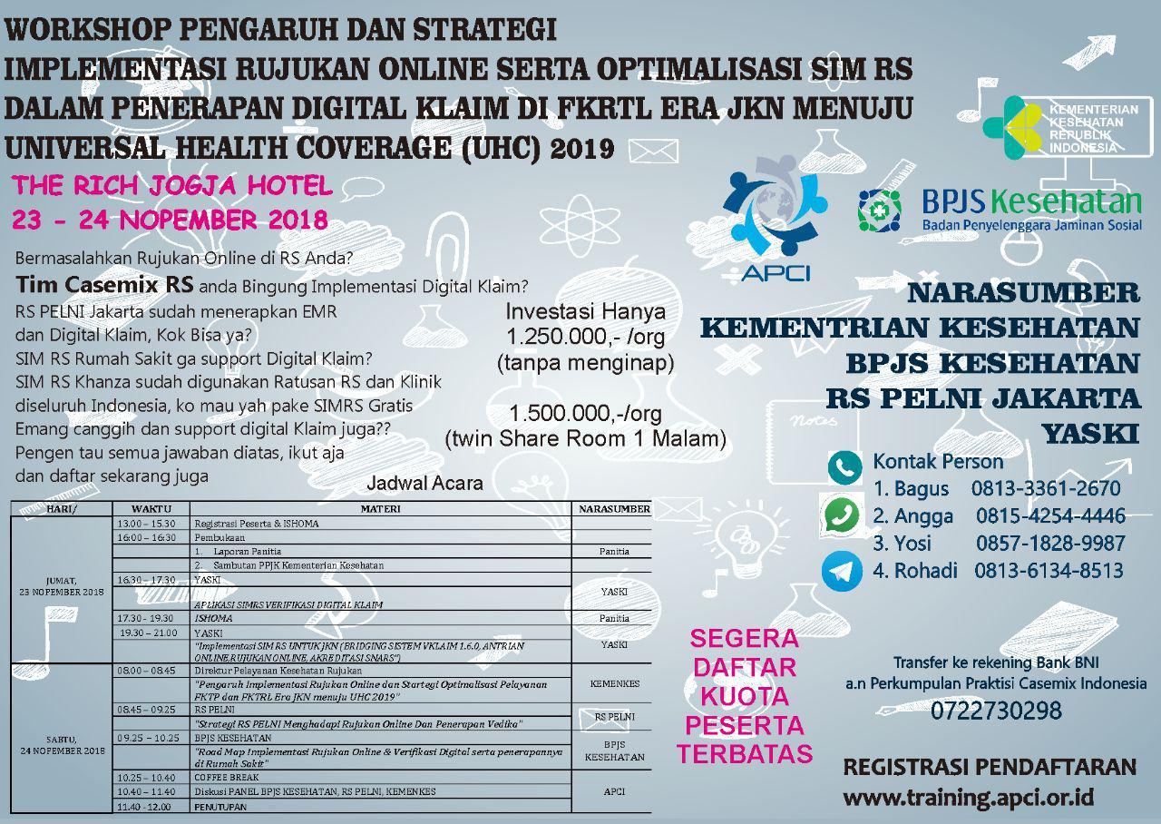 Workshop Pengaruh Dan Strategi Implementasi Rujukan Online Serta Optimalisasi SIMRS Dalam Penerapan Digital Klaim di FKRTL Era JKN Menuju UHC 2019